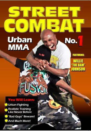 Street Combat Urban MMA #1 DVD Johnson DVD Willie