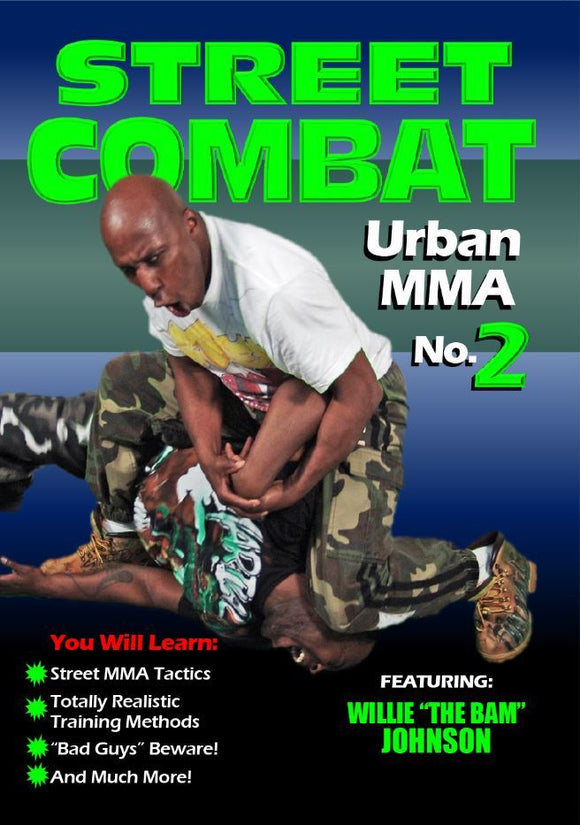 Street Combat Urban MMA #2 DVD Johnson DVD Willie