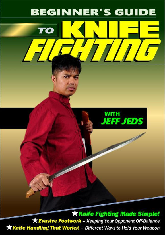 Beginner's Guide to Knife Fighting DVD Jeff Jeds Escrima Filipino Martial Arts