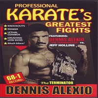 "Dennis ""The Terminator"" Alexio vs Jeff Hollins Pro Karate Greatest Fights DVD"