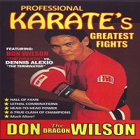 "Don ""Dragon"" Wilson vs Dennis ""Terminator"" Alexio Pro Karate Greatest Fights DVD"