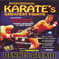 "Dennis ""Terminator"" Alexio vs Cedric Rodgers & Jeff Buck Pro Karate Fights DVD"