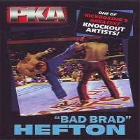 Bad Brad Hefton Knockout Artist PKA Professional Karate Greatest Fights DVD
