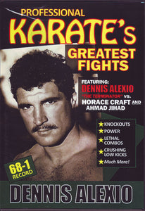 Dennis Alexio vs Horace Craft Ahmad Jihad Pro Karate Greatest Fights DVD