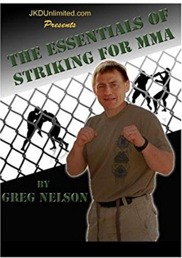Essentials of Striking for MMA DVD Coach Greg Nelson grappling bjj submission