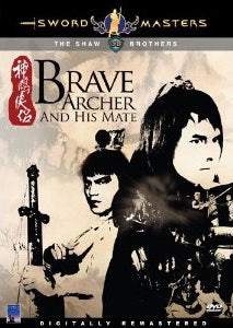 Brave Archer and His Mate - Hong Kong Kung Fu Martial Arts Action movie DVD