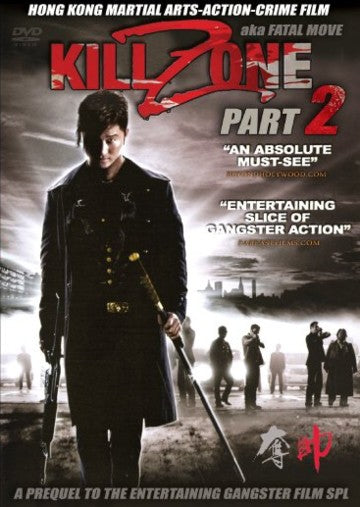 Kill Zone Part 2 Fatal Move - Hong Kong Martial Arts Action Crime movie DVD
