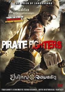 Pirate Fighters Queen of Langkasuka - Muay Thai Martial Arts Action Movie DVD