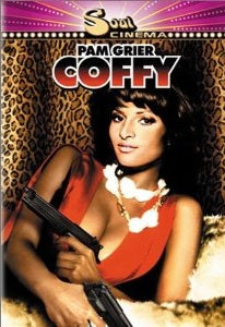 Coffy - Pam Grier Blaxploitation Sexy Revenge Action movie DVD