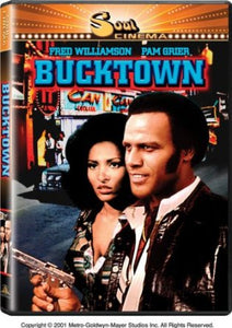 Bucktown - Fred Williamson Pam Grier Blaxploitation Action movie DVD
