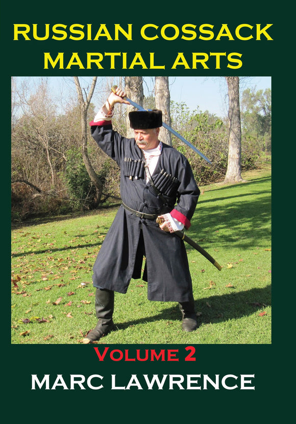 Russian Cossack Martial Arts #2 DVD Marc Lawrence shashka kinjal