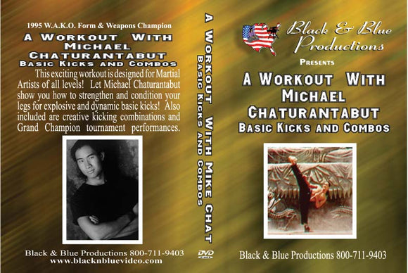 Workout with Michael Chaturantabut Kicks & Combos strength conditioning DVD