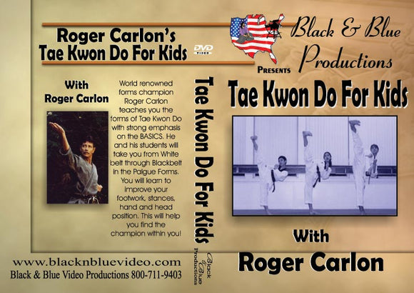 Champ Roger Carlon Tae Kwon Do Forms & Basics for Kids DVD palgue footwork