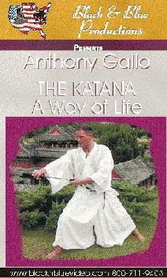 Anthony Gallo - Katana A Way of Life DVD japanese samurai sword kata techniques