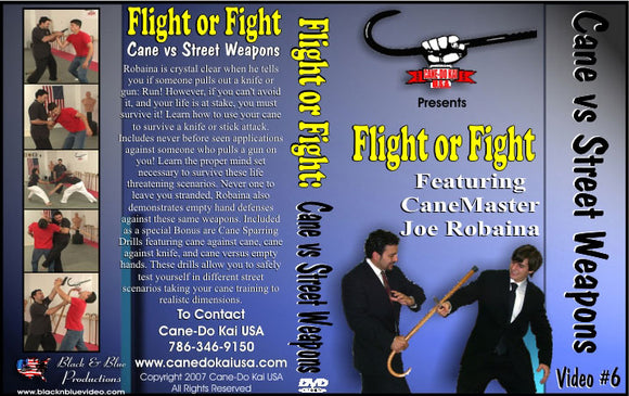 Flight Or Fight Cane vs Street Weapons + Cane Sparring DVD Joe Robaina