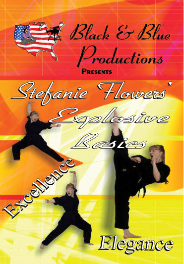 Tournament Karate Explosive Basics DVD Stefanie Flowers