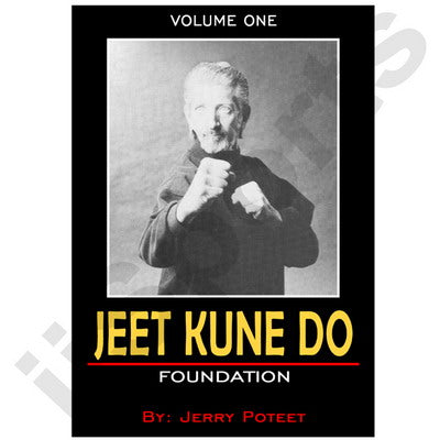 Jerry Poteet Jeet Kune Do #1 Foundation DVD Bruce Lee Jun Fan Lead Leg Hand