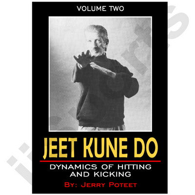 Jerry Poteet JKD #2 Dynamics of Hitting DVD Bruce Lee boxing inverted kick