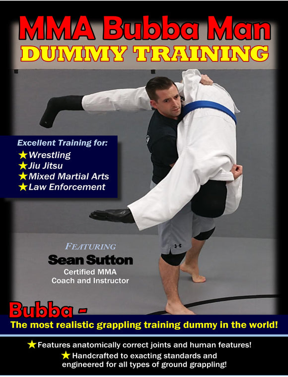 Sutton MMA Bubba Grappling Man Dummy Training DVD jiu jitsu judo wrestling