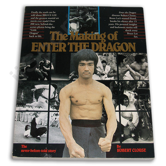 The Making of Bruce Lee's Enter The Dragon Book by Rober Clouse