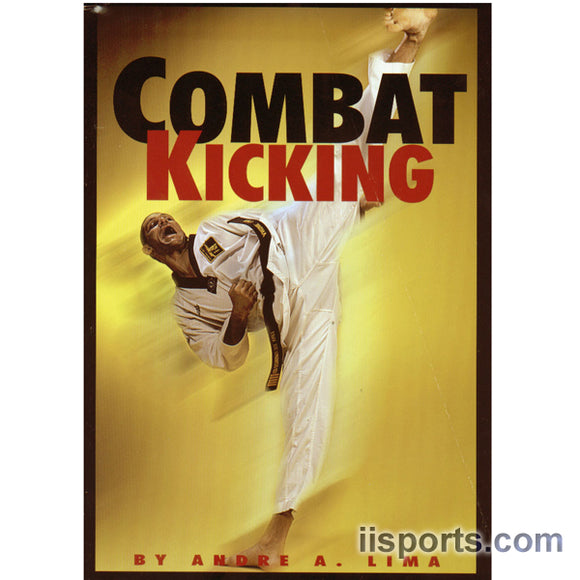 Combat Kicking Book by Andre Lima