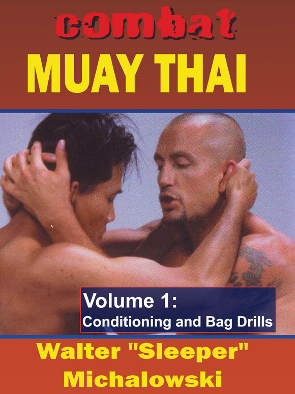 Combat Muay Thai #1 Conditioning & Bag Drills DVD Walter Michalowski kickboxing