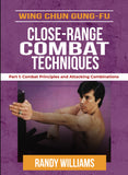 Wing Chun Gung Fu Close Range Techniques #1 Combat Attacking DVD Randy Williams
