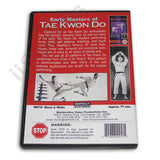 Early Masters of Tae Kwon Do DVD