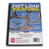 Fist Load Weapons DVD Master Sid Campbell