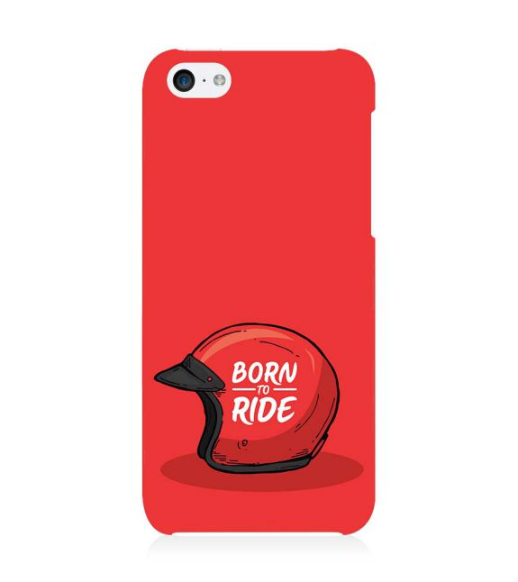 Born 2 Ride Back Cover for Apple iPhone 5c