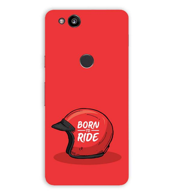 Born 2 Ride Back Cover for Google Pixel 2 (5 Inch Screen)