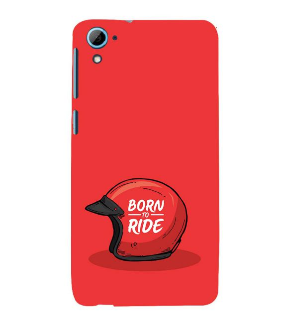 Born 2 Ride Back Cover for HTC Desire 826
