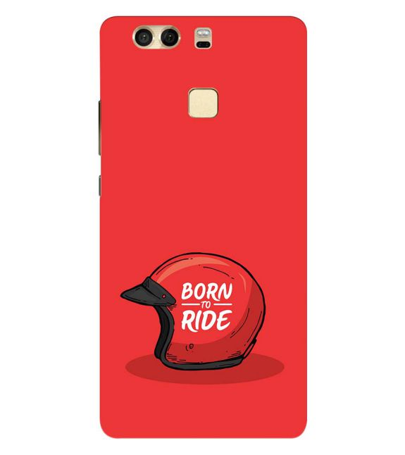 Born 2 Ride Back Cover for Huawei P9