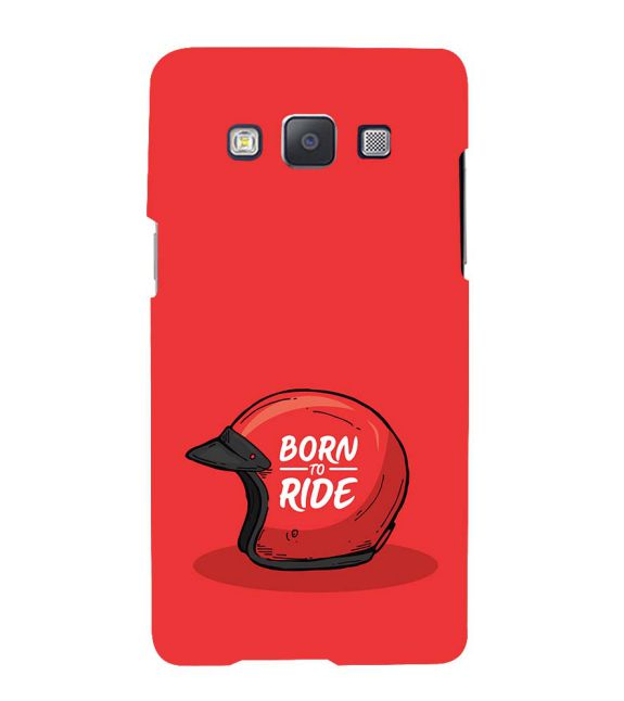 Born 2 Ride Back Cover for Samsung Galaxy A7 (2015)
