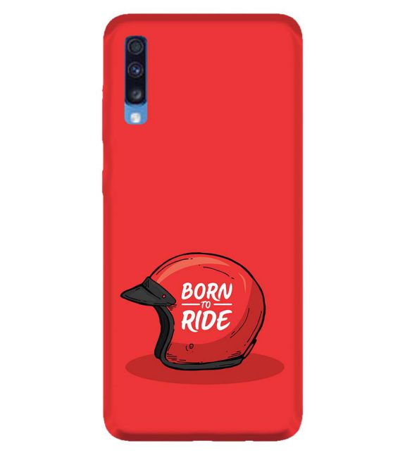 Born 2 Ride Back Cover for Samsung Galaxy A70