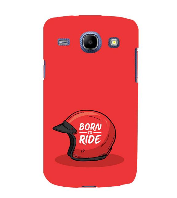 Born 2 Ride Back Cover for Samsung Galaxy Core I8260