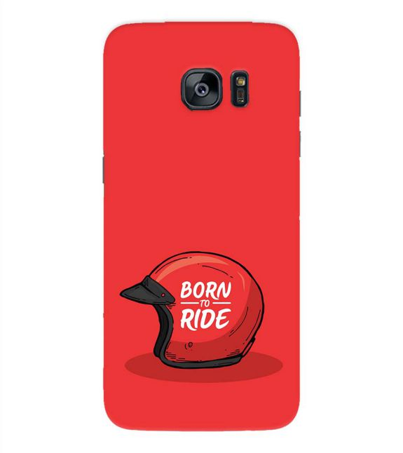 Born 2 Ride Back Cover for Samsung Galaxy S7 Edge