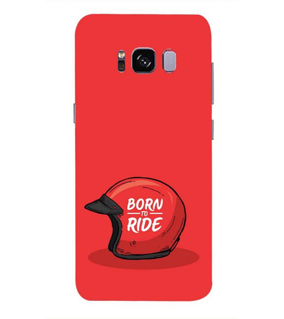 Born 2 Ride Back Cover for Samsung Galaxy S8