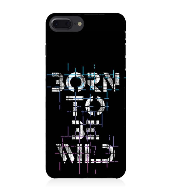 Born to Be Wild Back Cover for Apple iPhone 8 Plus