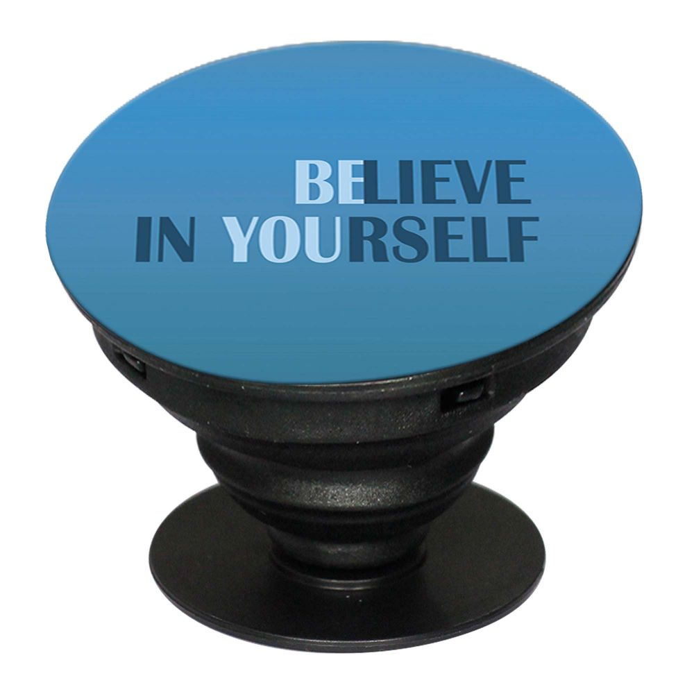 f6f98b49fb Believe in Yourself Mobile Grip Stand (Black)