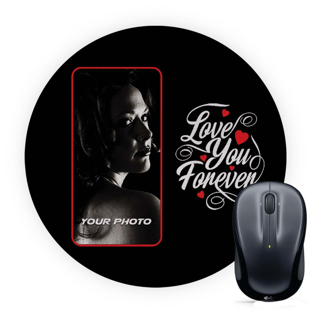 Love Forever With Photo Mouse Pad (Round)