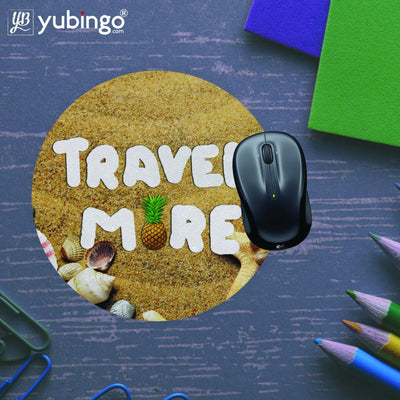 Travel More Mouse Pad (Round)-Image5