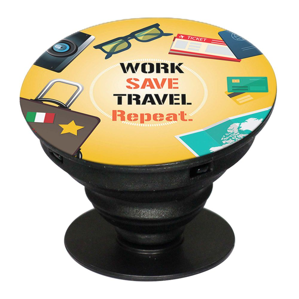 Work. Save. Travel. Repeat Mobile Grip Stand (Black)