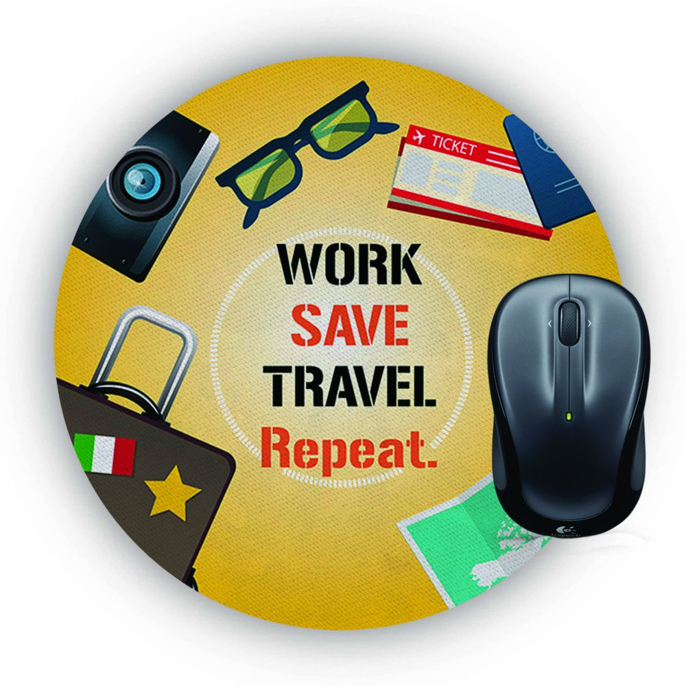 Work. Save. Travel. Repeat Mouse Pad (Round)