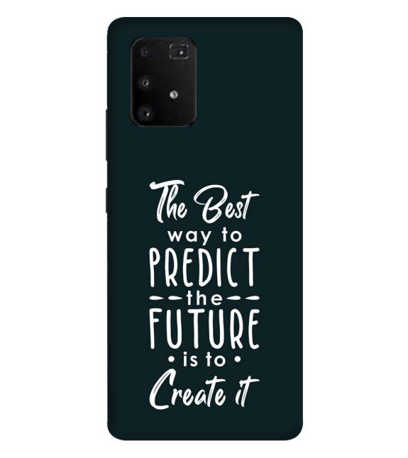Create the Future Back Cover for Samsung Galaxy A91
