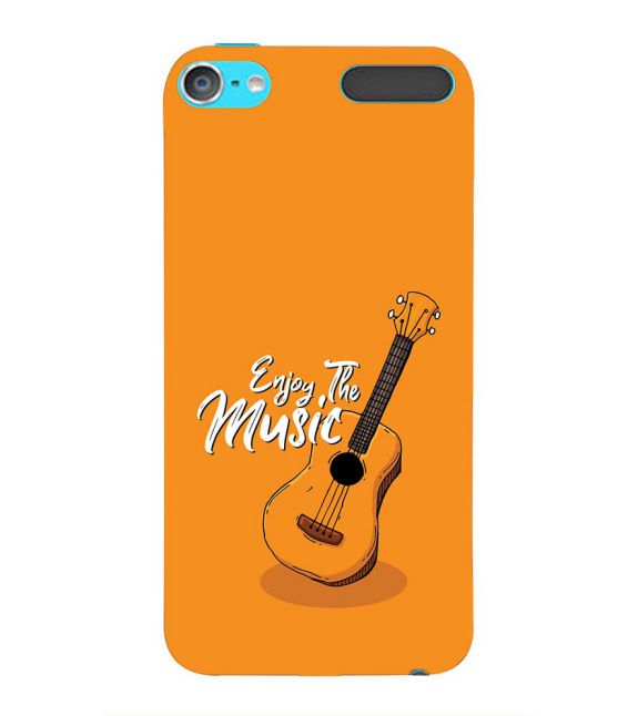 Enjoy the Music Back Cover for Apple iPod Touch 6