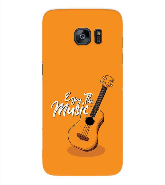 Enjoy the Music Back Cover for Samsung Galaxy S7 Edge