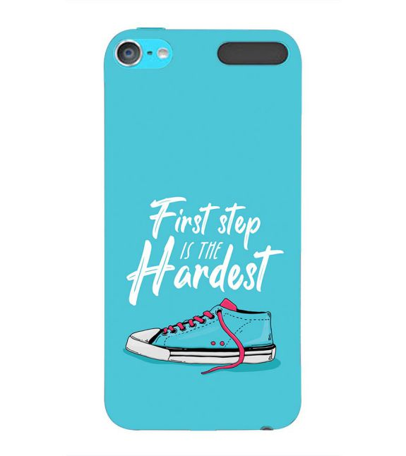 First Step is Hardest Back Cover for Apple iPod Touch 6