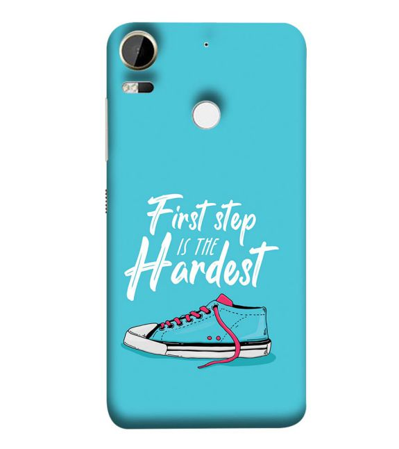 First Step is Hardest Back Cover for HTC Desire 10 Pro