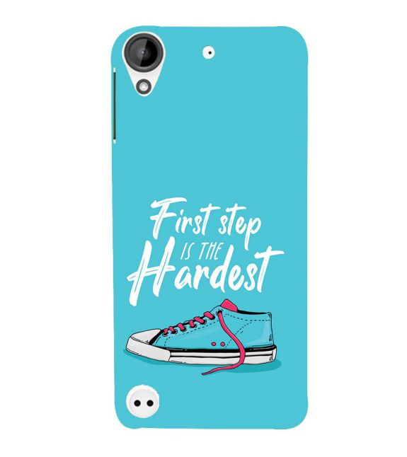 First Step is Hardest Back Cover for HTC Desire 530